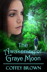 AWAKENING OF GRAYE MOON by Coffey Brown