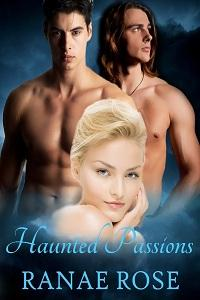 Haunted Passions by Ranae Rose
