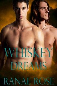 Whiskey Dreams by Ranae Rose