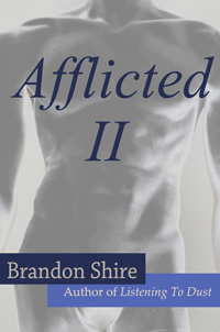 Afflicted II - gay romance by Brandon Shire