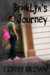 BrookLyn's Journey by Coffey Brown
