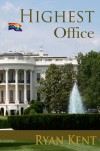 Highest Office - Ryan Kent