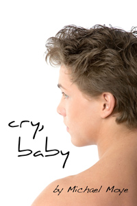 Cry Baby by Michael Moye