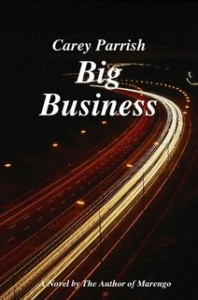 Big Business by Carey Parrish