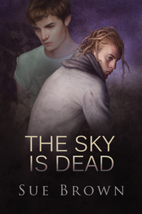 The Sky is Dead by Sue Brown