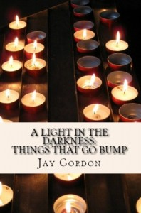 Light in the Darkness by Jay Gordon