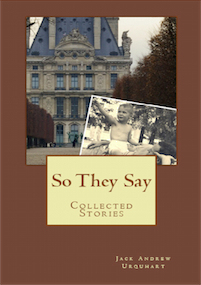 So They Say by Jack Urquhart