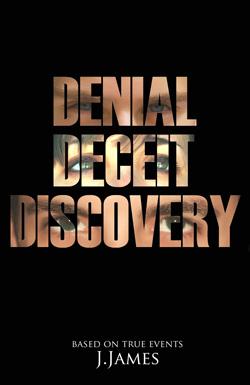 Denial Deceit Discovery