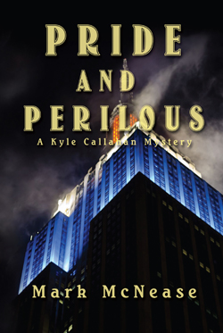 Pride and Perilous - Mark McNease