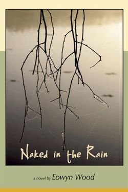 Naked in the Rain - Eowyn Wood